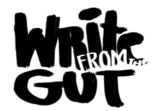 write from the gut