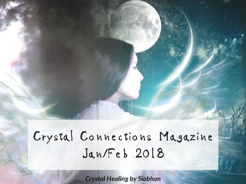Crystal Connections Online Holistic Magazine January 2018