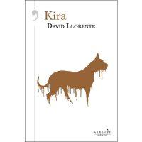Kira, novela de David Llorente