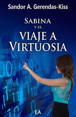 Cubierta de la novela Sabina y el viaje a Virtuosia de Sandor A. Gerendas-Kiss