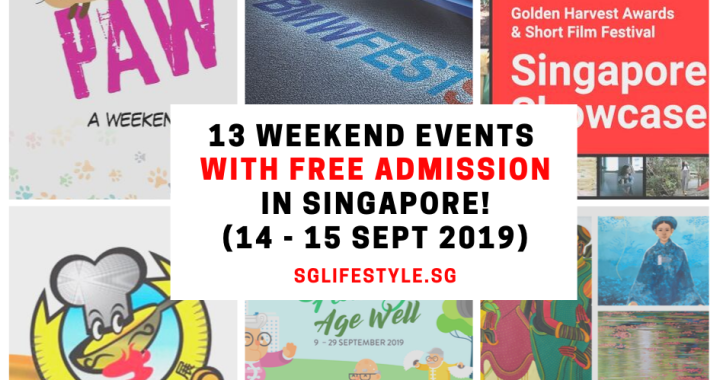What to Do in Singapore: 13 WEEKEND EVENTS with FREE ADMISSION (14 – 15 September 2019)