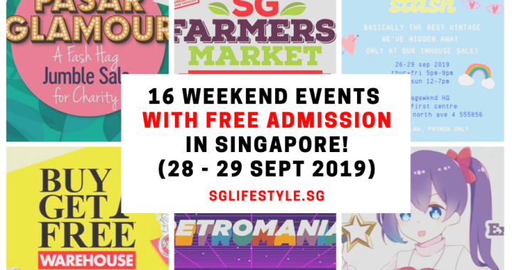 What to Do in Singapore: 16 WEEKEND EVENTS with FREE ADMISSION (28 – 29 September 2019)
