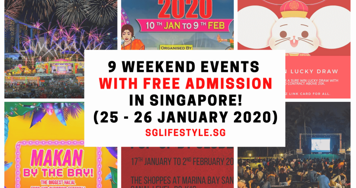 CNY Edition: What to Do in Singapore: 9 WEEKEND EVENTS with FREE ADMISSION (25 – 26 January 2020)