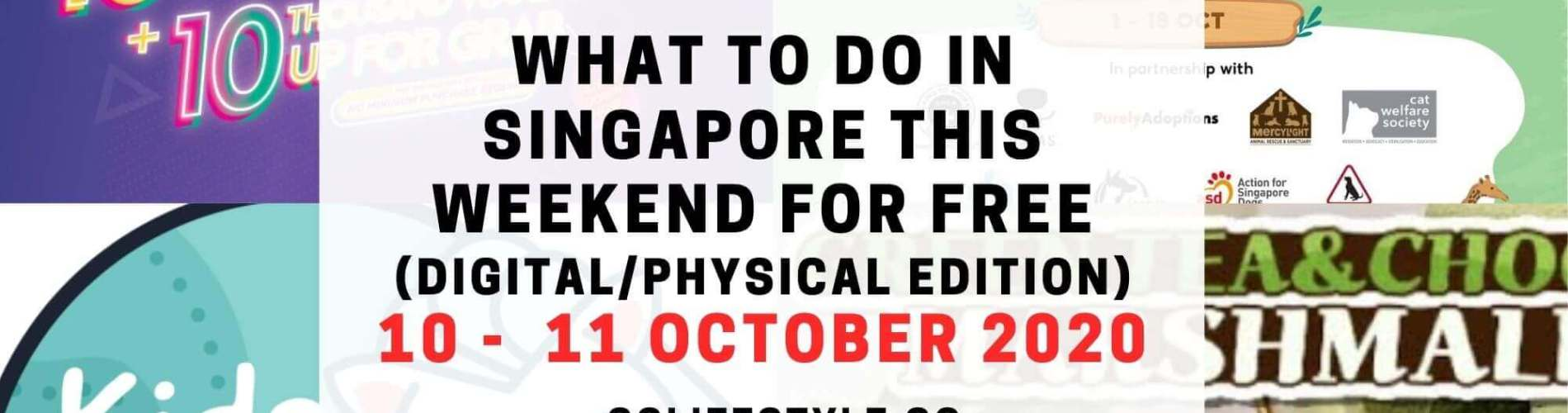 weekend what to do singapore for free 10 11 october 2020