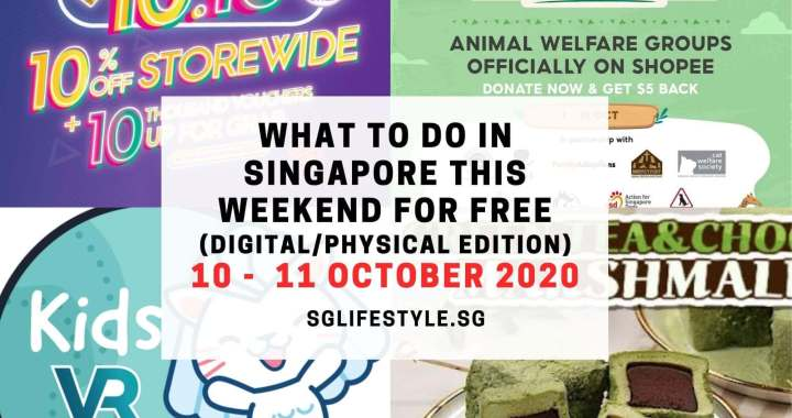 What to Do in Singapore this Weekend For FREE on 10 – 11 October 2020!