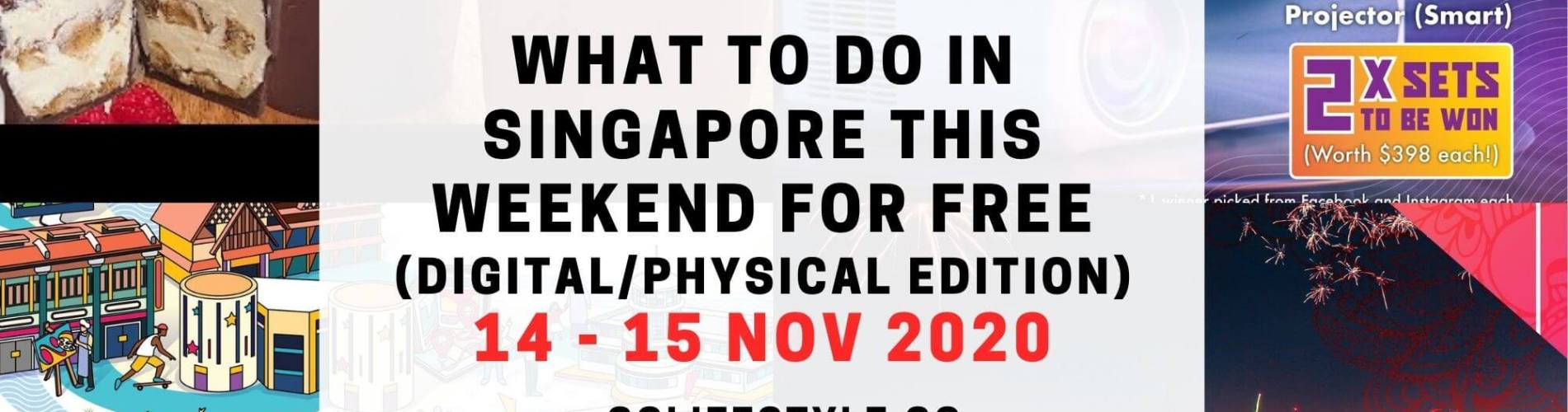 weekend what to do singapore 14 15 nov 2020
