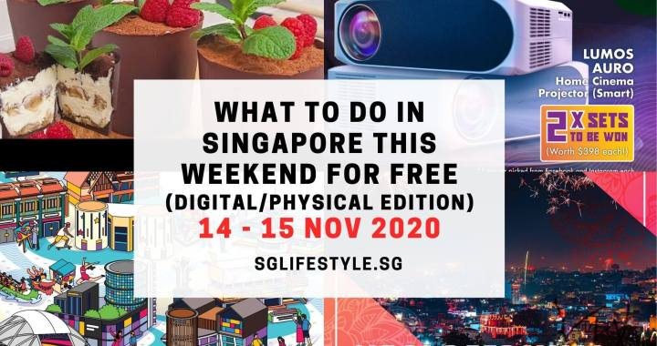 What to Do in Singapore this Weekend For FREE on 14-15 November 2020!