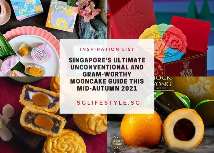 Singapore's Ultimate Unconventional and Gram-Worthy Mooncake Guide this Mid-Autumn 2021