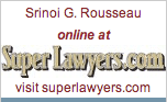 Srinoi G. Rousseau, 2011 Super Lawyer