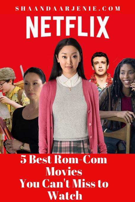 5 Best Rom-Com Movies to watch on Netflix this Women's day
