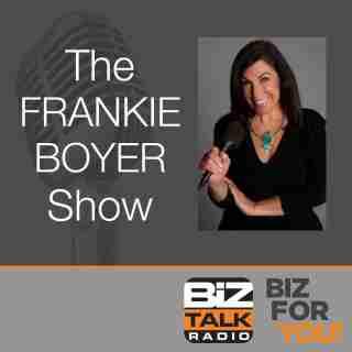Frankie Boyer Biz Talk Radio