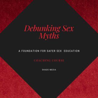 Coaching Debunking Sex Myths