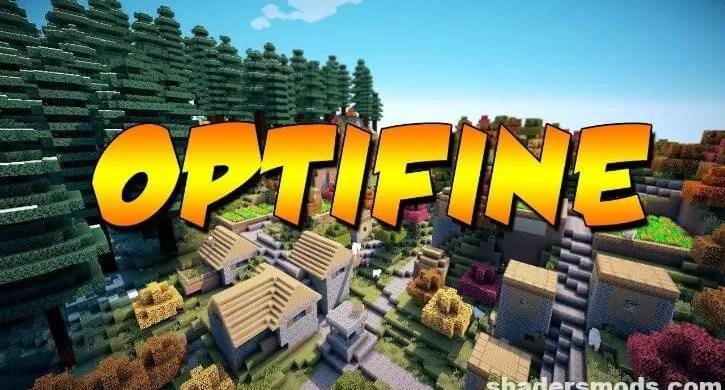 Optifine HD Mod for Minecraft 1.17.1