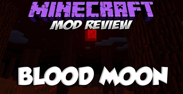Bloodmoon Mod for Minecraft 1.12.2/1.11.2/1.10.2