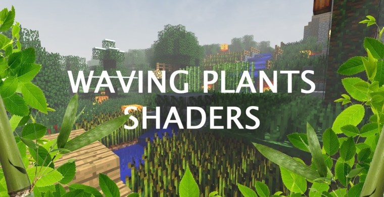 Waving Plants Shaders for Minecraft 1.17.1