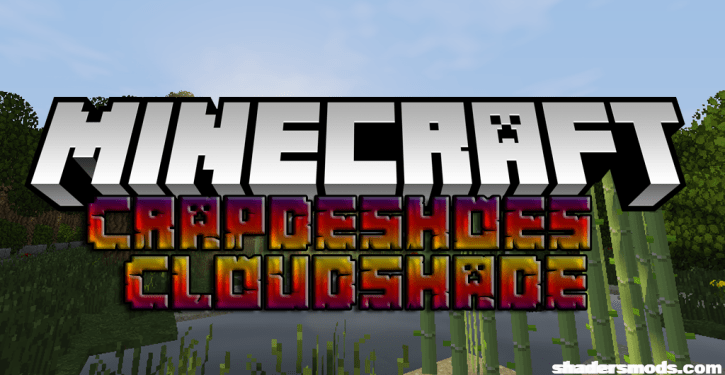 Crapdeshoes Cloudshade Shaders for Minecraft 1.12.2/1.11.2