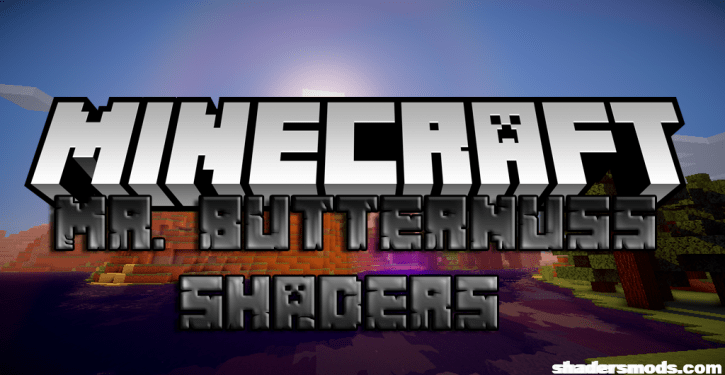 Mr. Butternuss Shaders for Minecraft 1.12.2/1.11.2/1.10.2
