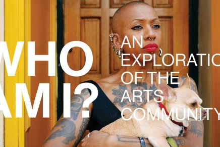 Who Am I? An Exploration of The Arts Community.