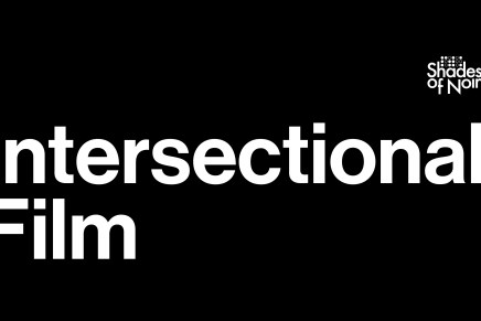 SUBMISSIONS OPEN: Intersectional Film.