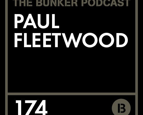 The Bunker Podcast 174: Paul Fleetwood by thebunkerny