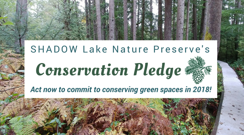 SHADOW Lake Nature Preserve's Conservation Pledge