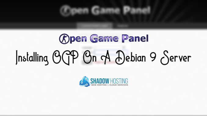 How To Install OGP In Debian 9