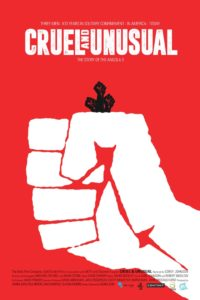 "Cover for the documentary, ""Cruel And Unusual"""