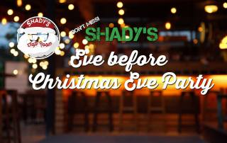 Ho! Ho! Ho!  Come get Jolly, we'll supply the Holly and Then Some!  It's Christmas at Shady's !with Live Entertainment Featuring the Grant Reiff Trio.  Saturday December 23, 2017, Entertainment from 8 - 11 pm, - This is NOT like your Office Christmas Party, so DON'T MISS!!!  Shady's Tap Room in Downtown Brooklyn on The Square, Park your Reindeer Outside ;-)