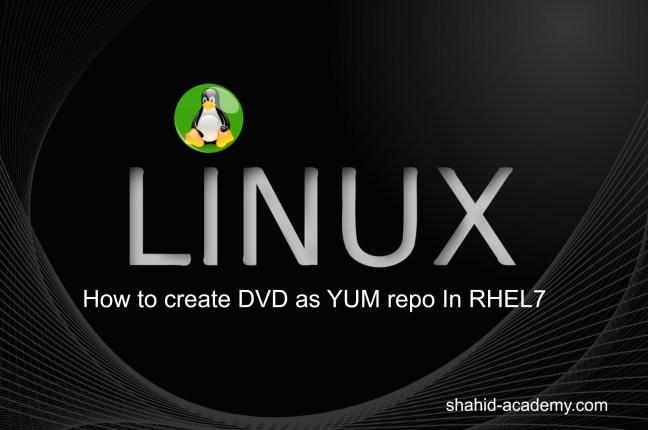 How to create DVD/CDROM as local YUM repository in RHEL7