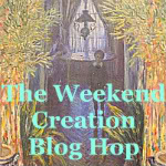Weekend Creation Blog Hop