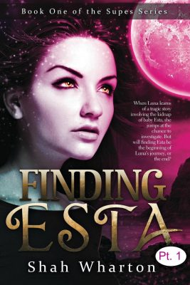 Finding Esta (Part One): (The Supes Series Book 1) *Suspended