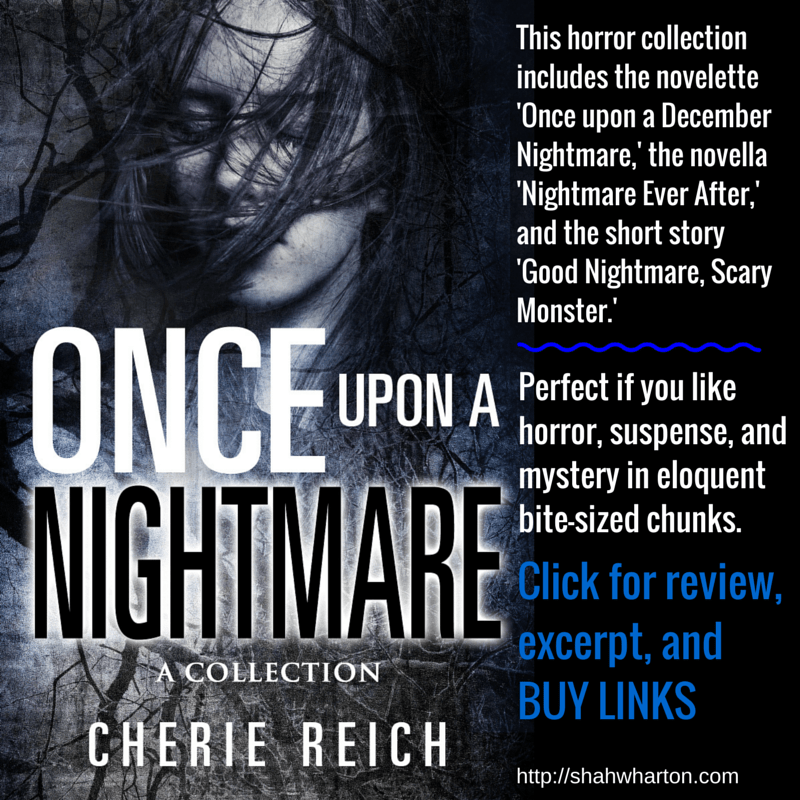 #Review & #Excerpt From Cherie Reich's 'Once Upon a Nightmare: A Collection.'
