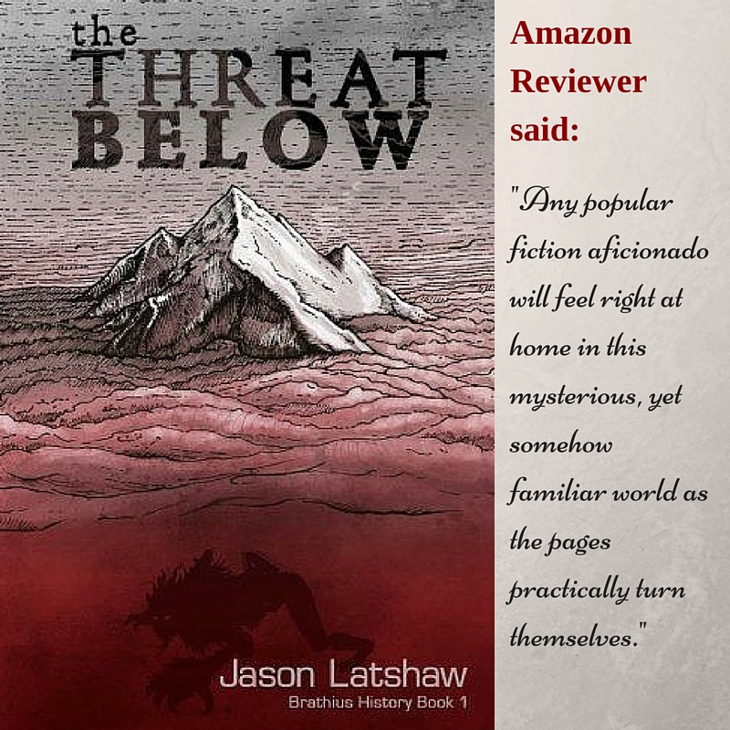 The Threat Below (A Brathius History) by Mr Jason Seth Latshaw  #SciFi #YA #Amreading