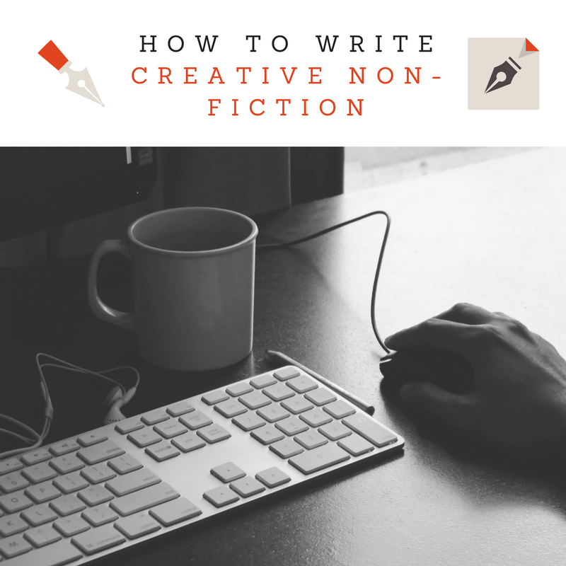 #AuthorToolboxBlogHop: How to write Creative Non-fiction (Pt.1)