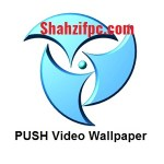 PUSH Video Wallpaper 4.54 Crack With License Key Full [Latest]