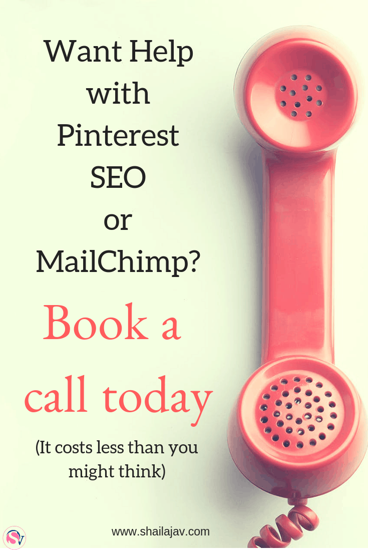 Want help with your Pinterest profile? Help with boards, pins and views? Perhaps MailChimp and email marketing? What about SEO? I can help you with all of these with just a quick 30-minute call. Set up one today. #Shailajav #VirtualAssistant #Pinterest #MailChimp #SEO