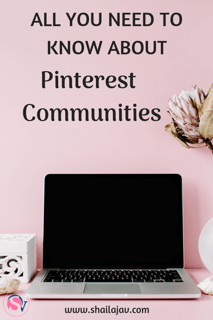 Pinterest Communities are the newest feature on this search engine that drives huge traffic to websites all over the world. Find out how this feature can help you as a Pinterest user, blogger, product seller or content creator. It's bringing social media into Pinterest! #Shailajav #PinterestCommunities #Communities #PinterestCommunity #SocialMedia #Bloggers #ContentCreators #PinterestMarketing #BusinessIdeas #Collaboration