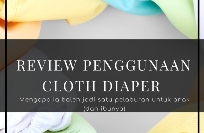 cloth diaper, review cloth diaper, jimat duit belanja anak