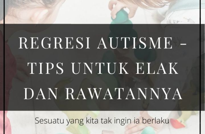 regresi autisme