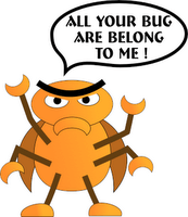All your bug are belong to me