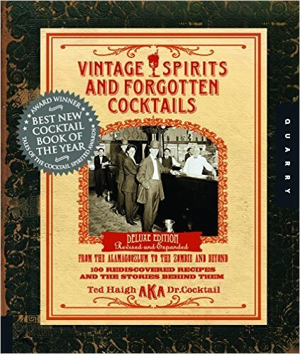 Vintage Spirits and Forgotten Cocktails Cocktail Book