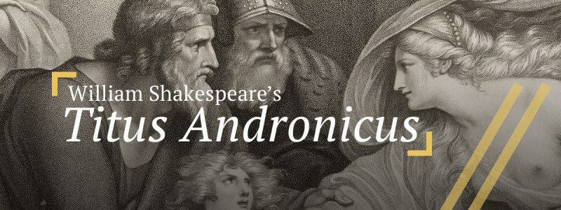 Titus Andronicus: Titus, Marcus Andronicus, Lavinia, Young Lucius