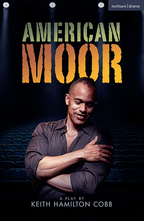 Cover of American Moor with black actor and playwright Keith Hamilton Cobb