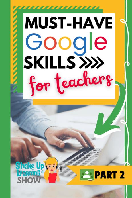 Must-Have Google Skills for Teachers (Part 2 – Google Classroom) – SULS0104