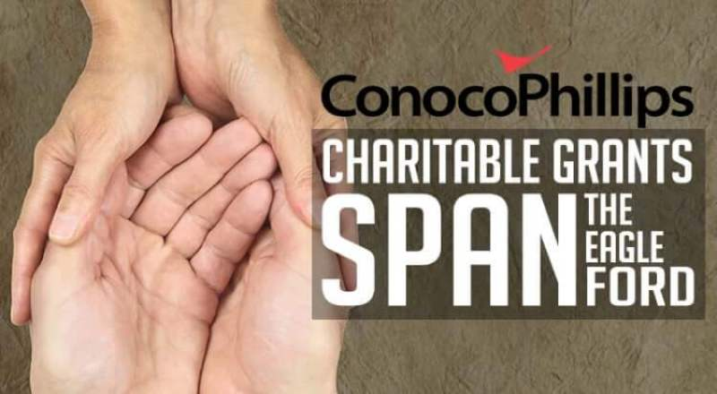 conocophillips charitable grants span the eagle ford shale