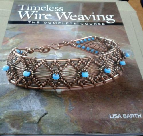 Timeless Wire Weaving by Lisa Barth