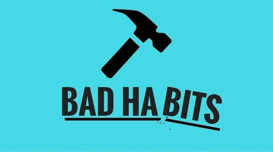 The bad habits