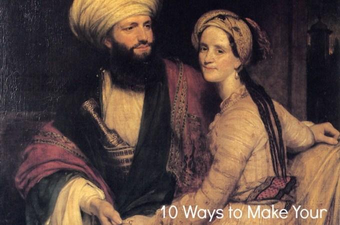10 Ways to Make Your Husband Feel Like a King