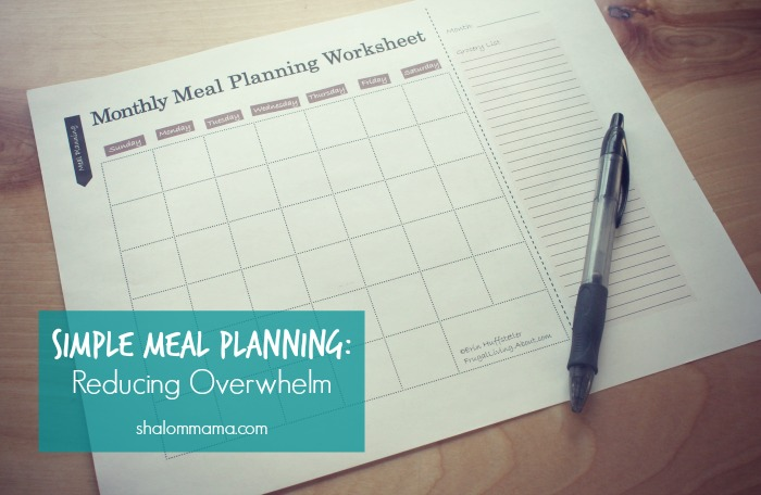 Simple Meal Planning: Reducing Overwhelm