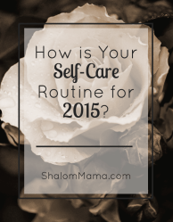 How is your self-care routine for 2015?
